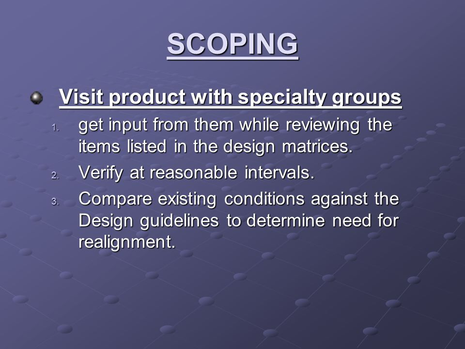SCOPING Visit product with specialty groups 1.