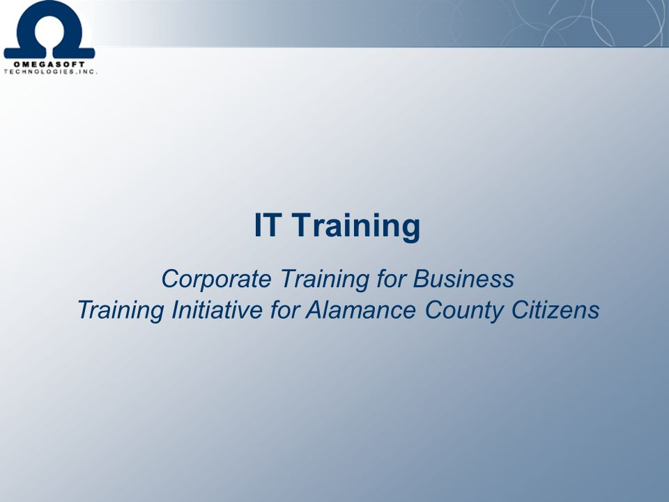 IT Training Corporate Training for Business Training Initiative for Alamance County Citizens