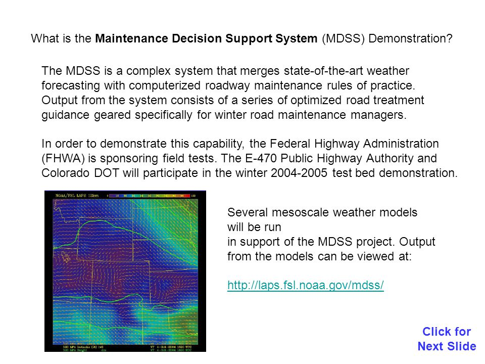 The MDSS test bed products are provided as is .
