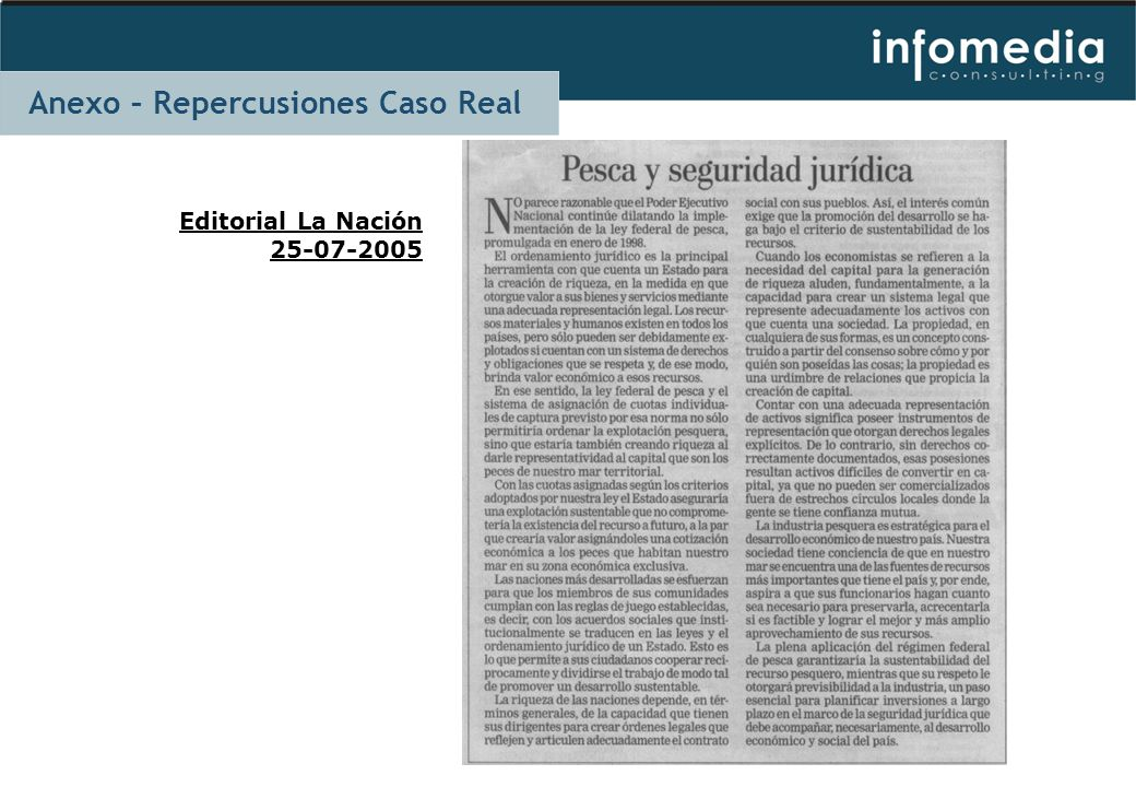 Editorial La Nación 25-07-2005 Anexo – Repercusiones Caso Real