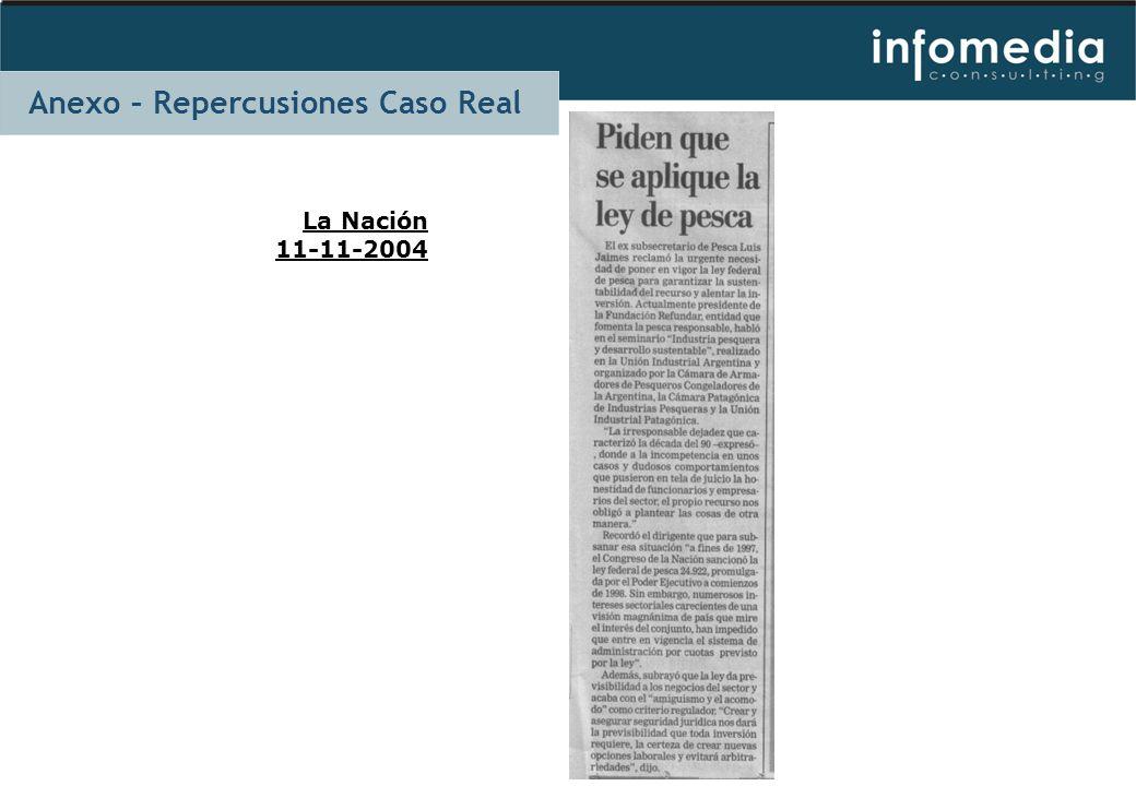 La Nación 11-11-2004 Anexo – Repercusiones Caso Real