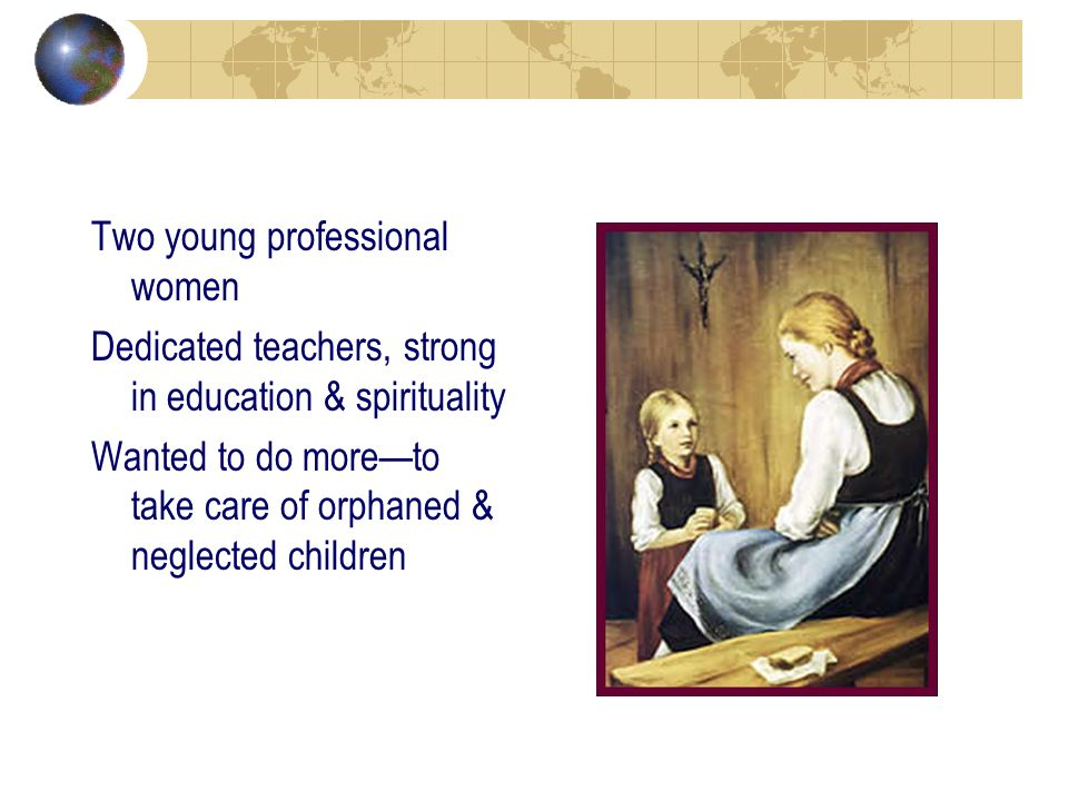 SND Educational Heritage: shaped by the persons in whom the charism and mission lived