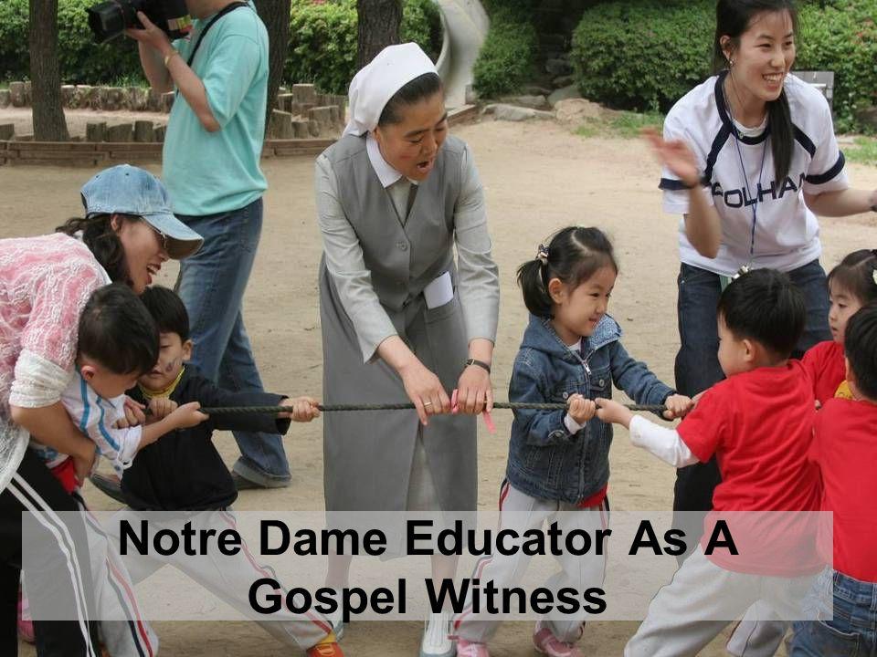 Notre Dame Educator As A Gospel Witness