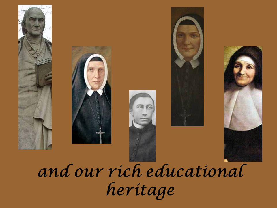 and our rich educational heritage