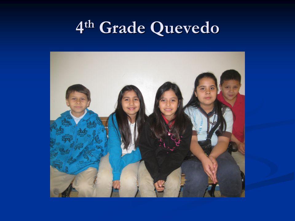 4 th Grade Quevedo