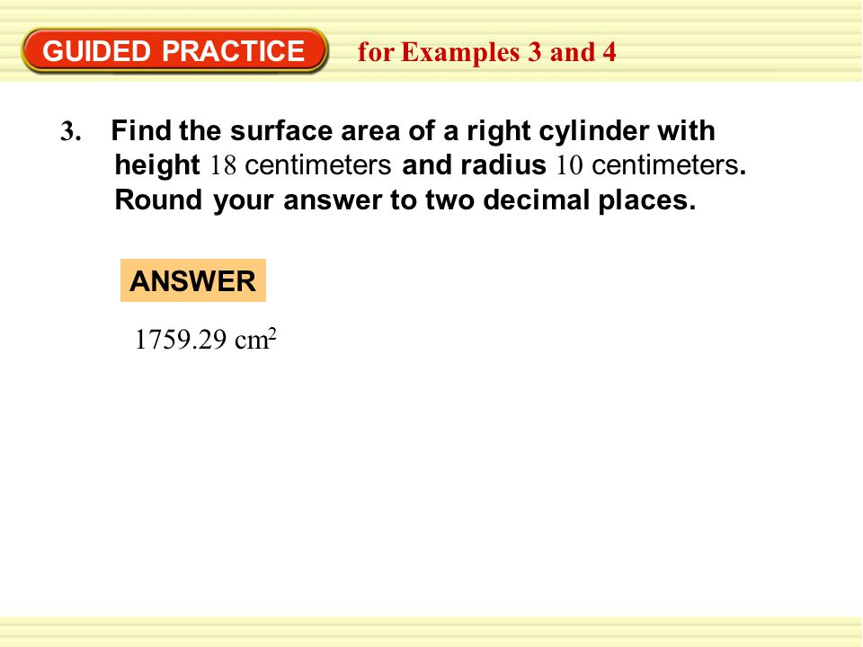 GUIDED PRACTICE for Examples 3 and 4 3.