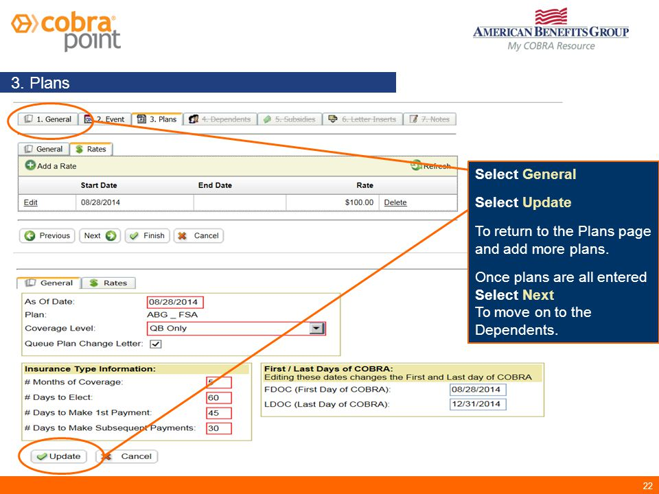 22 3. Plans Select General Select Update To return to the Plans page and add more plans.