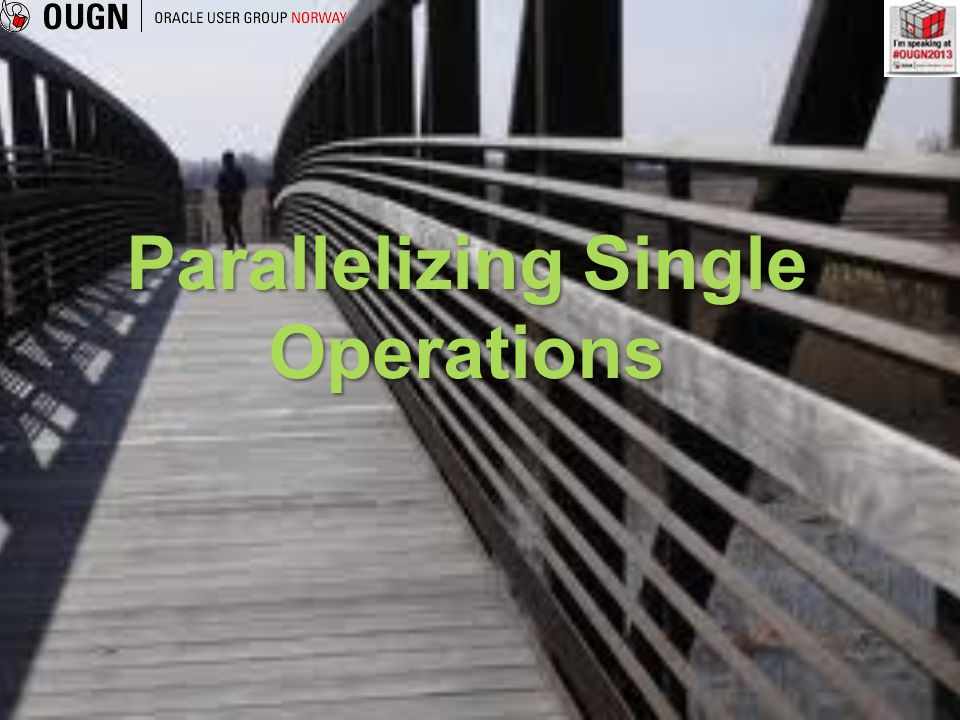 Parallelizing Single Operations