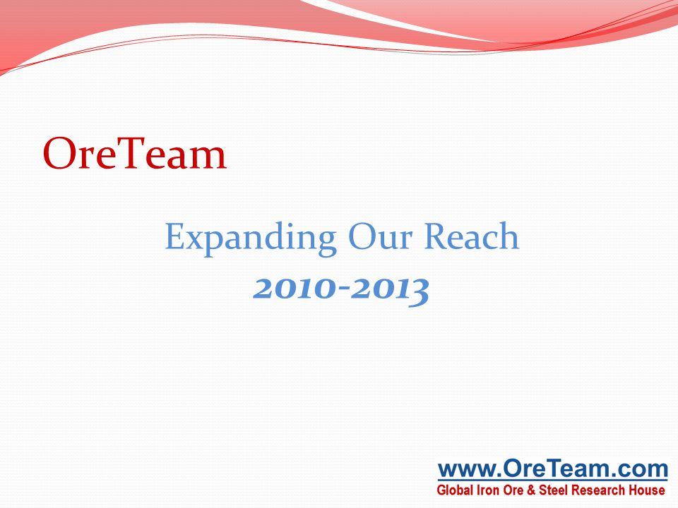 OreTeam Expanding Our Reach 2010-2013