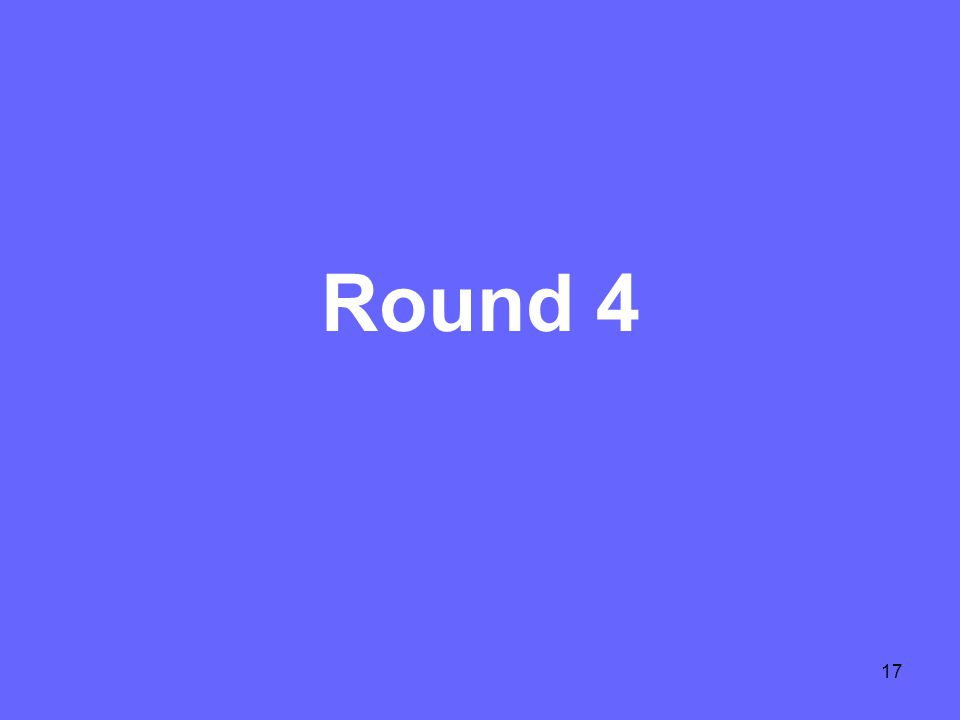 17 Round 4