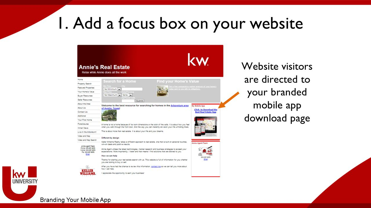 1. Add a focus box on your website Website visitors are directed to your branded mobile app download page Branding Your Mobile App