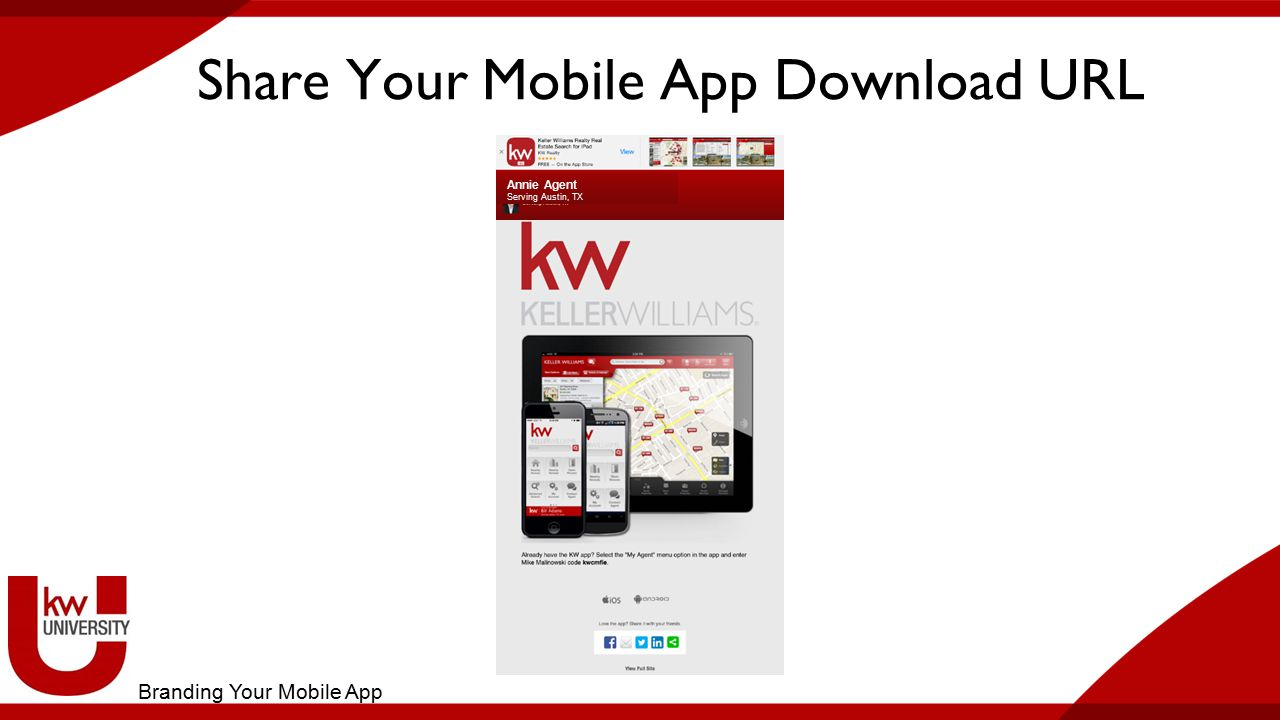 Share Your Mobile App Download URL Annie Agent Serving Austin, TX Annie Agent Serving Austin, TX Branding Your Mobile App
