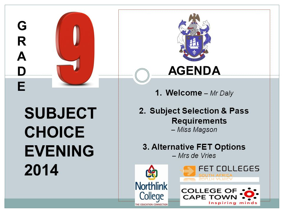 AGENDA 1.Welcome – Mr Daly 2.Subject Selection & Pass Requirements – Miss Magson 3.