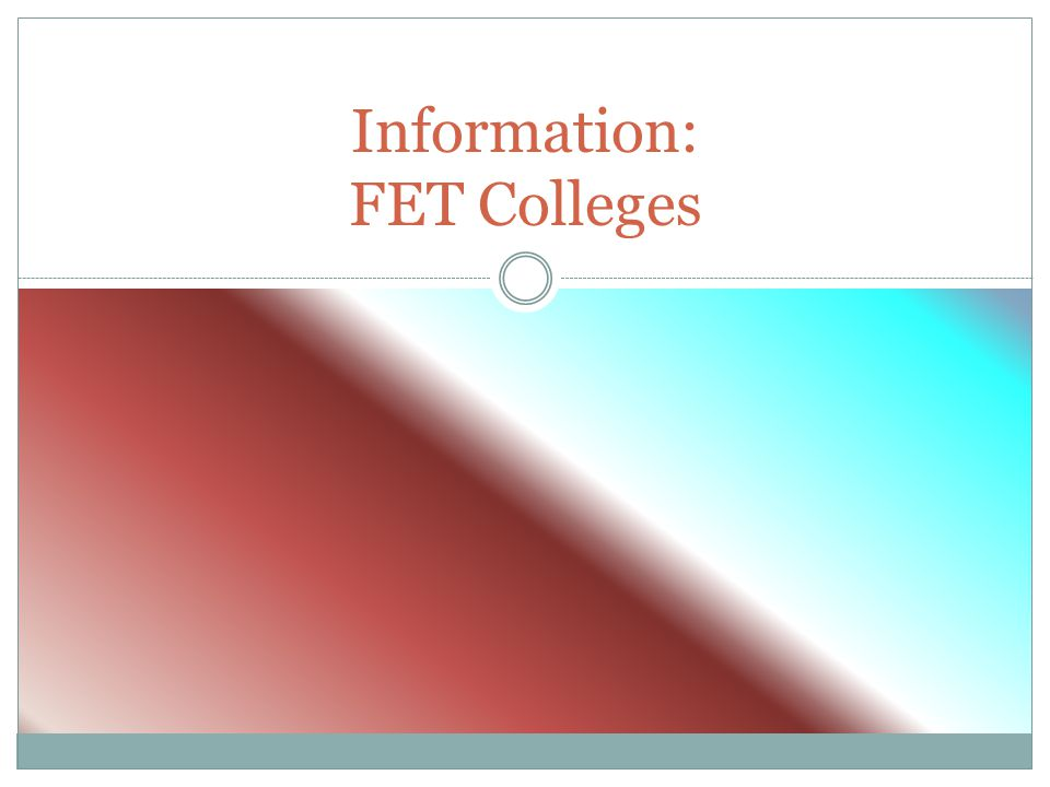Information: FET Colleges