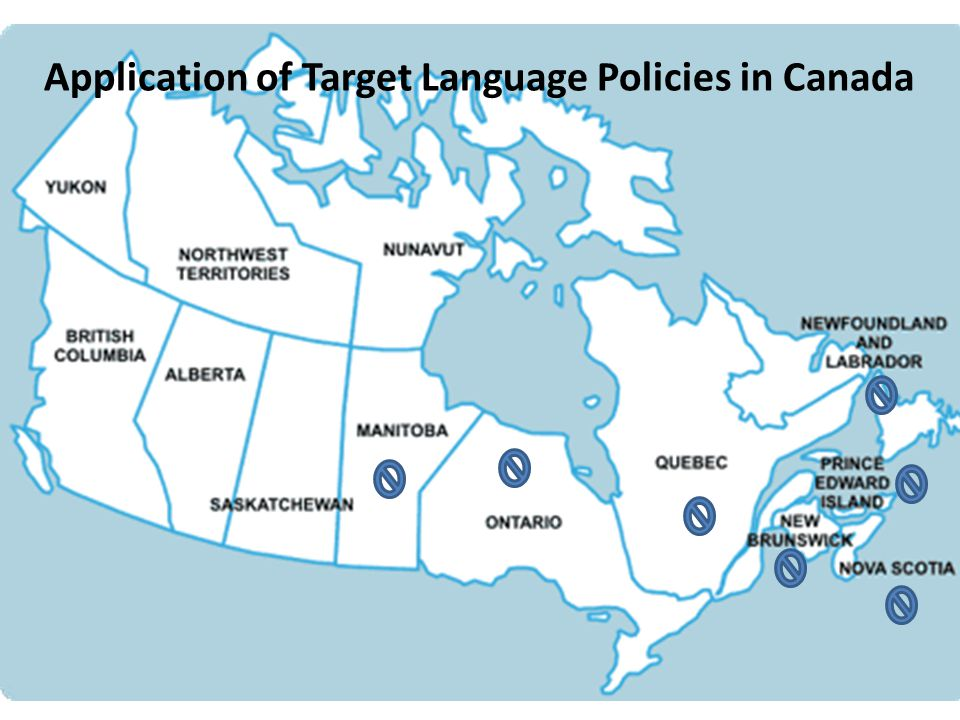 Application of Target Language Policies in Canada