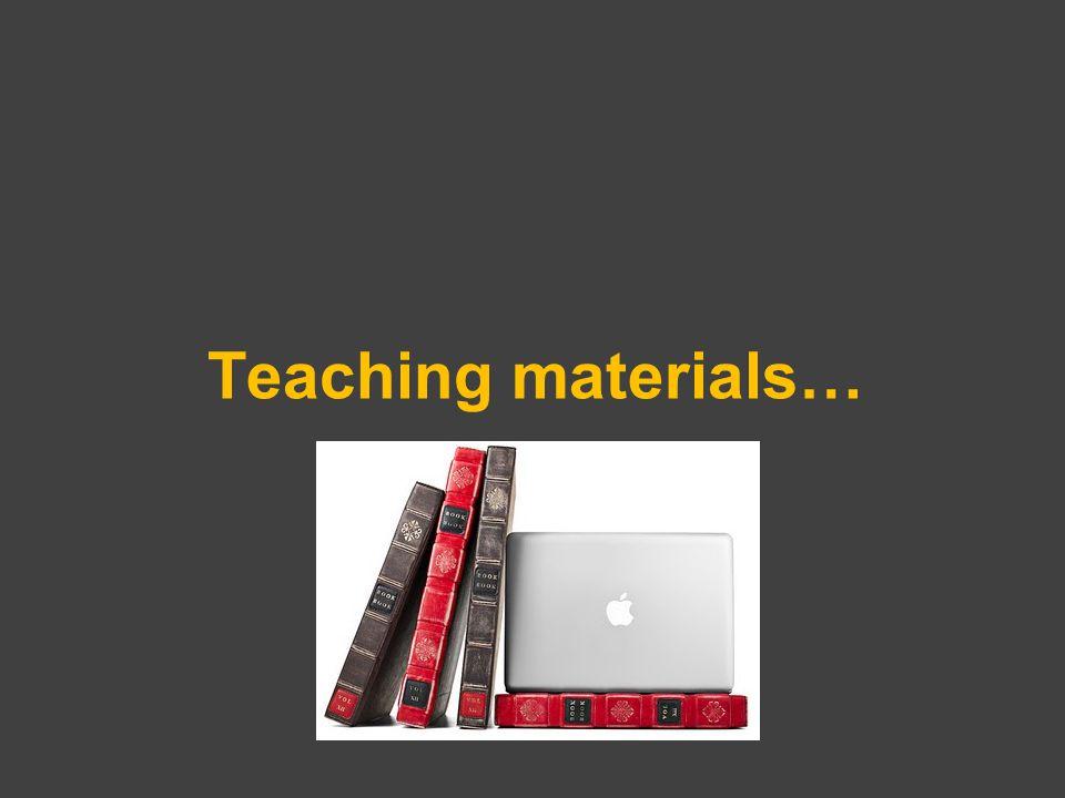 Teaching materials…
