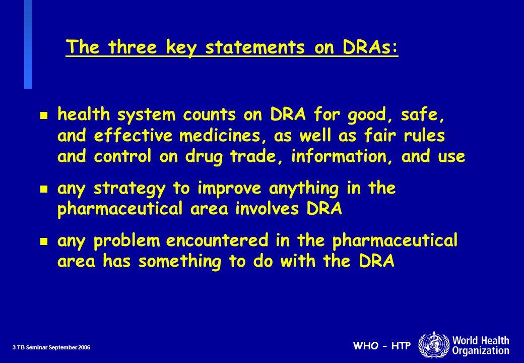 34 TB Seminar September 2006 WHO - HTP Source of materials analysed