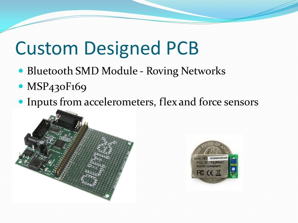 Custom Designed PCB Bluetooth SMD Module - Roving Networks MSP430F169 Inputs from accelerometers, flex and force sensors