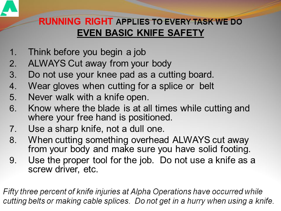 RUN RIGHT ALWAYS CUT AWAY FROM BODY USE A SHARP BLADE ENSURE BALANCE THE BLADE TIP IS CLOSE BLADE BEFORE WEAR GLOVES CUT RIGHT WALKING KNOW WHERE CONTROL FORCE