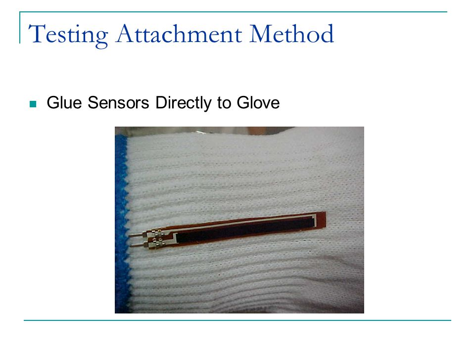 Testing Attachment Method Glue Sensors Directly to Glove