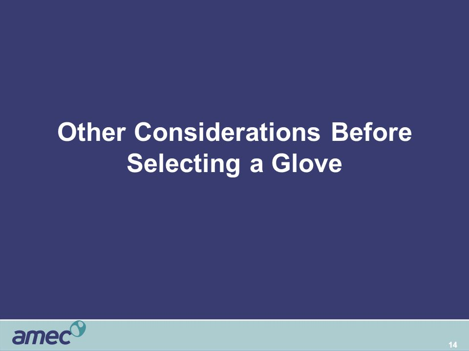 14 Other Considerations Before Selecting a Glove