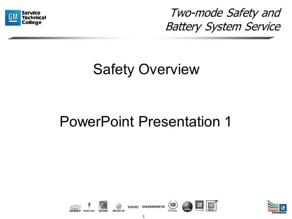 1 Two-mode Safety and Battery System Service Safety Overview PowerPoint Presentation 1