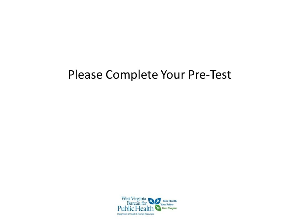 Please Complete Your Pre-Test