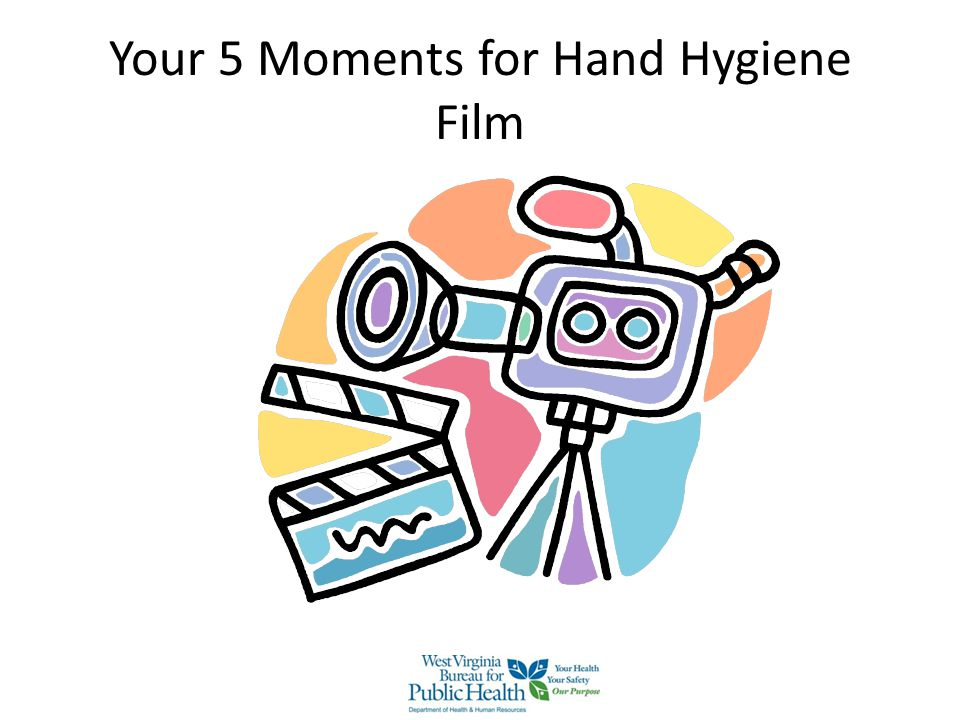 Your 5 Moments for Hand Hygiene Film