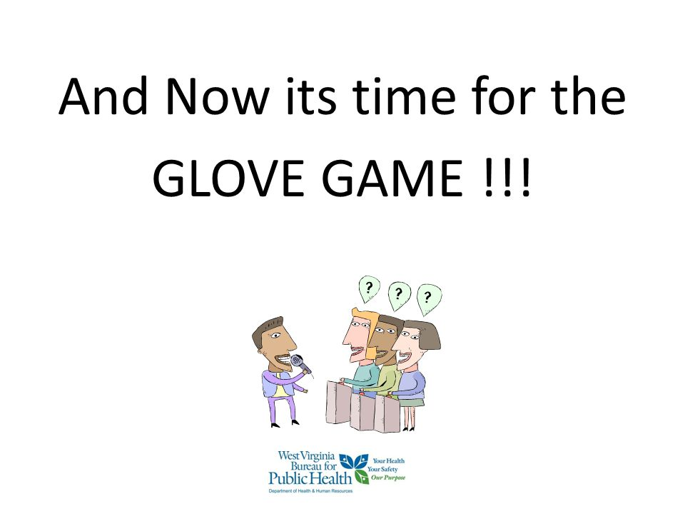 And Now its time for the GLOVE GAME !!!