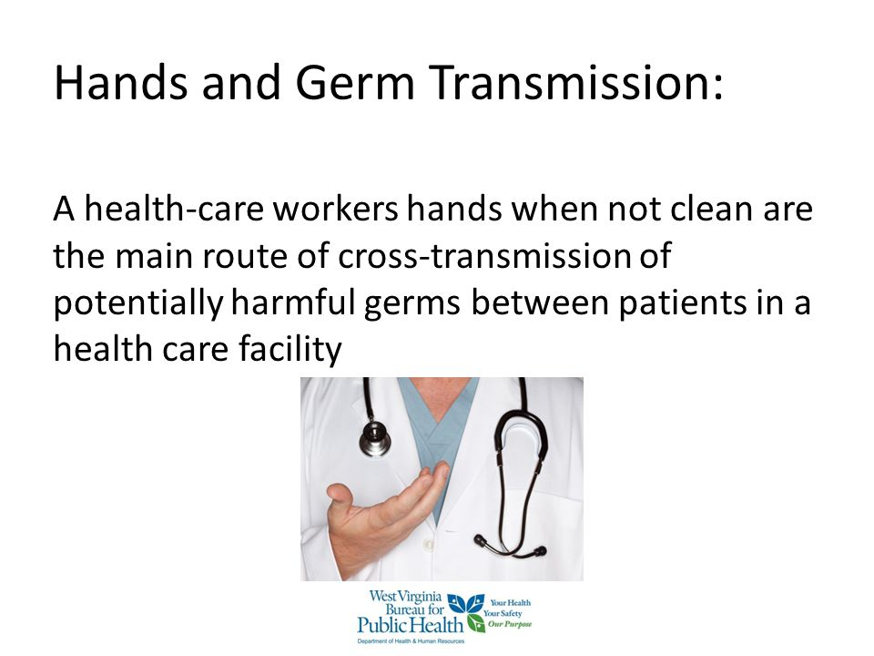 Lack of Hand Hygiene + Patient Care = Increased Risks Increased risk for: Hand contamination Potential risk to patient safety