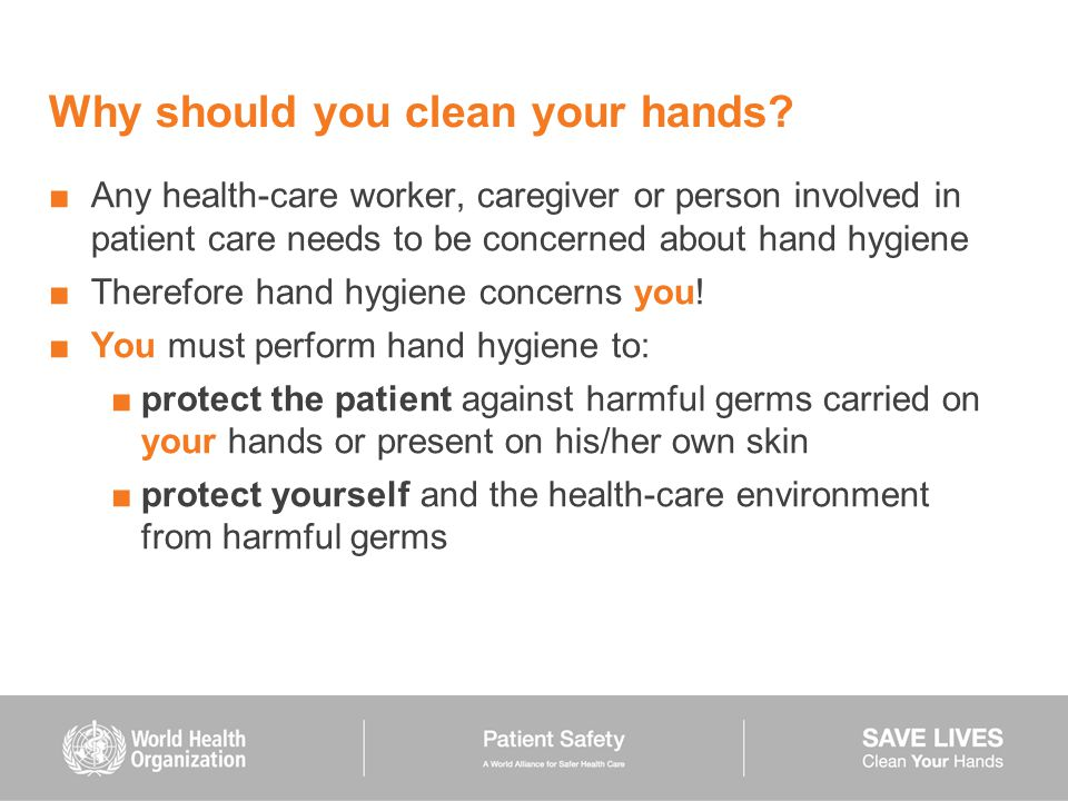 Why should you clean your hands.