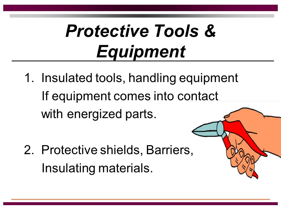 Personal Protective Equipment Face Shield or Safety Glasses Flying particles Face Shield - electric arcs, flashes resulting from electrical explosion.
