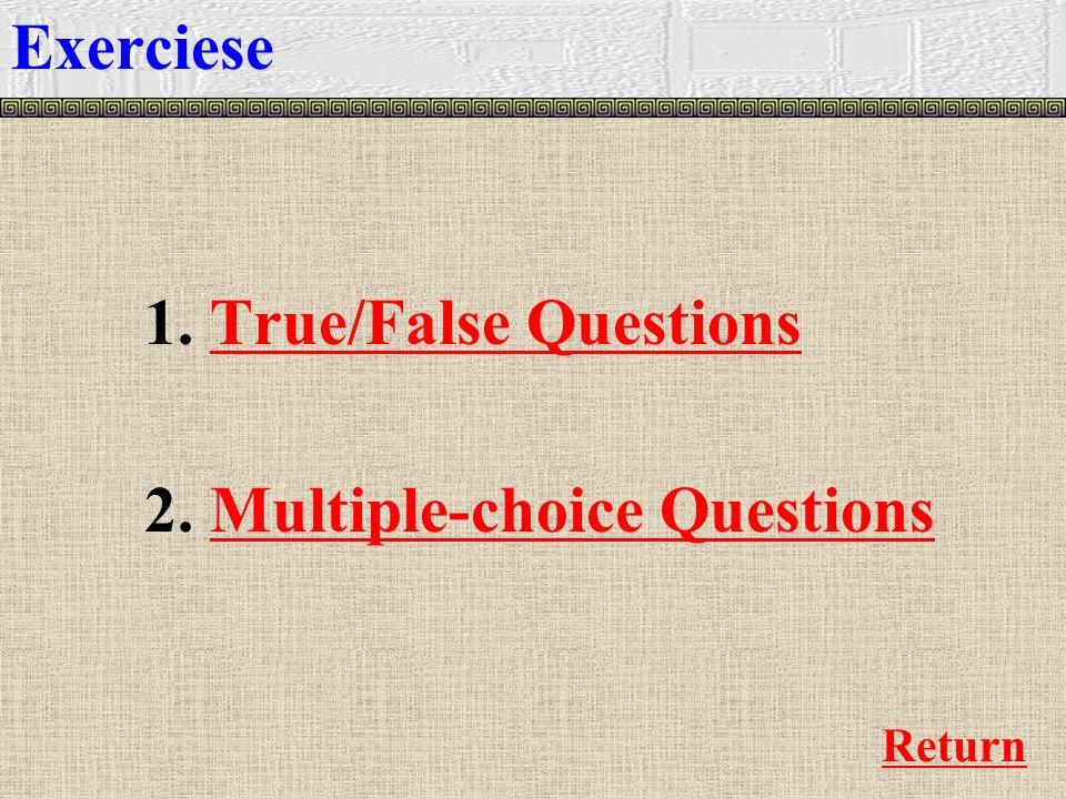 1. True/False QuestionsTrue/False Questions 2.