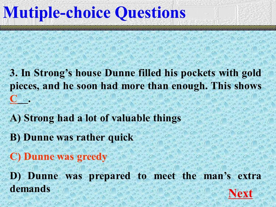 Mutiple-choice Questions Next 3.