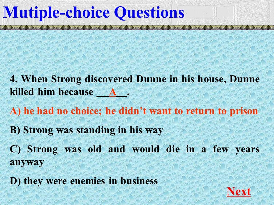 Mutiple-choice Questions Next 4.