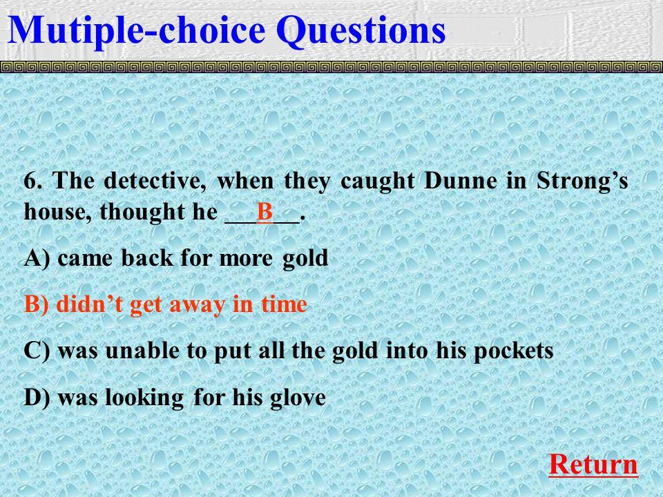Mutiple-choice Questions Return 6.