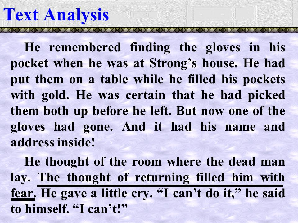He remembered finding the gloves in his pocket when he was at Strong's house.
