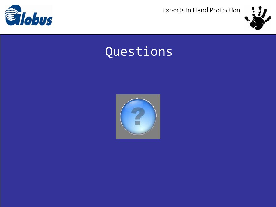 Experts in Hand Protection Questions