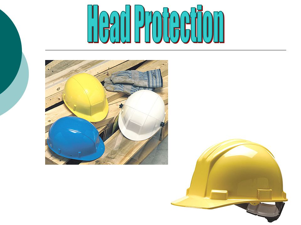 Eye and Face Protection  Put on eye protection before exposure to the hazard.  Eye and face protection should be kept clean so your vision is not ob