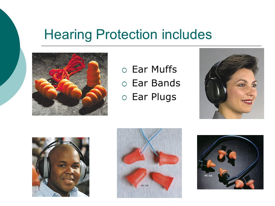 Hearing Protection  If you are exposed to noise levels over 85 decibels, you must wear hearing protection.  85 decibels is approximately the noise m