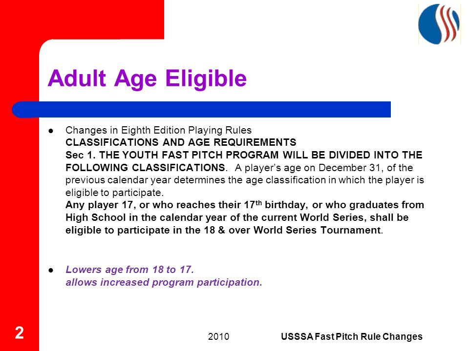 Adult Age Eligible Changes in Eighth Edition Playing Rules CLASSIFICATIONS AND AGE REQUIREMENTS Sec 1.