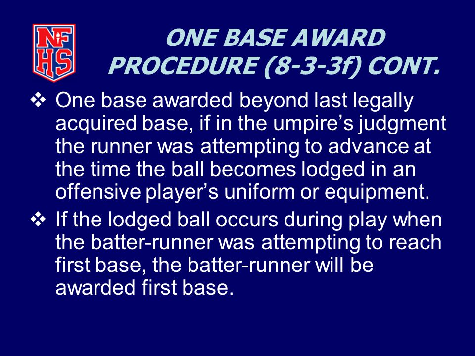 ONE BASE AWARD PROCEDURE (8-3-3f) CONT.