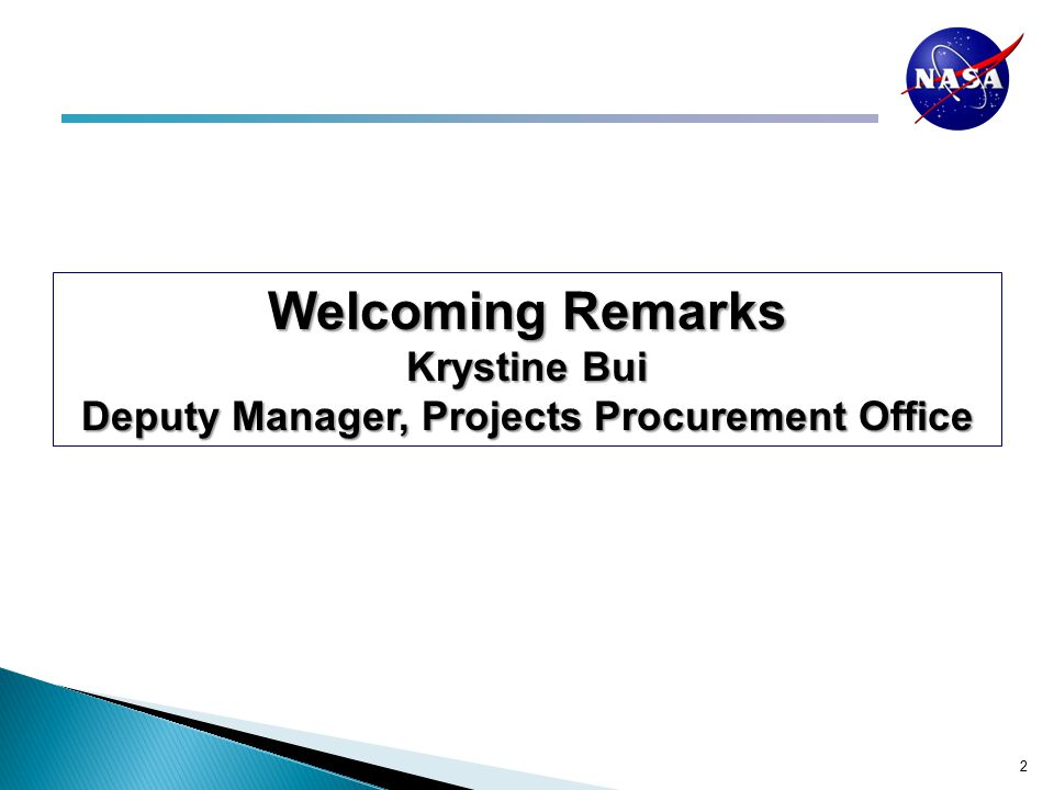 2 Welcoming Remarks Krystine Bui Deputy Manager, Projects Procurement Office