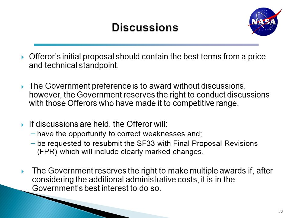  Offeror's initial proposal should contain the best terms from a price and technical standpoint.
