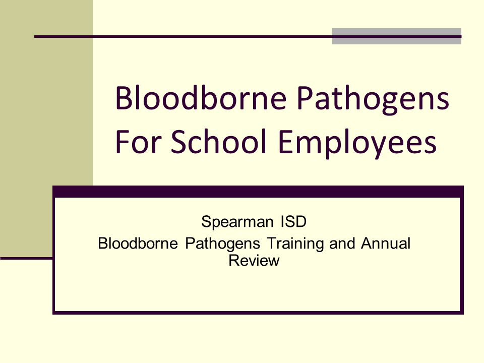 Introduction In an educational setting, the school system is required to identify the personnel whose job duties expose them to blood and potentially infectious body fluids.