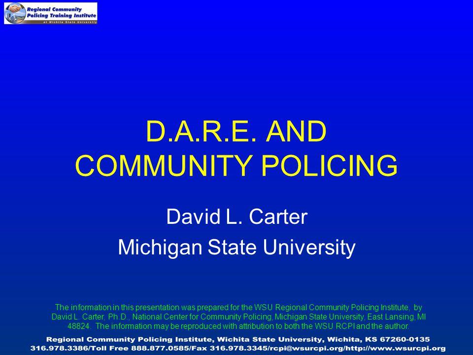 D.A.R.E. AND COMMUNITY POLICING David L.