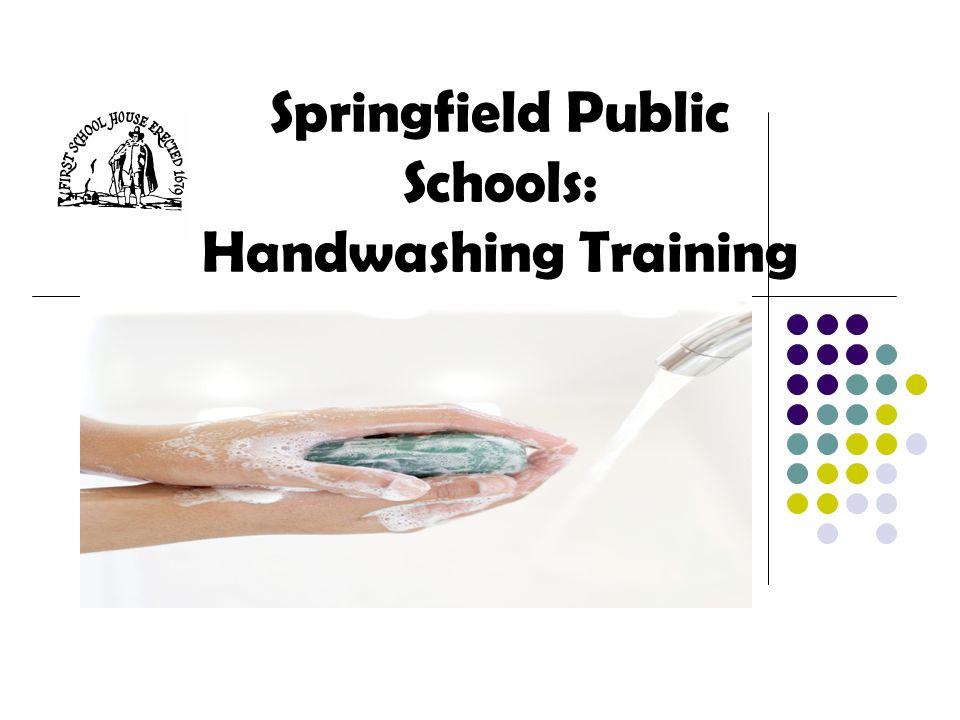 Springfield Public Schools: Handwashing Training