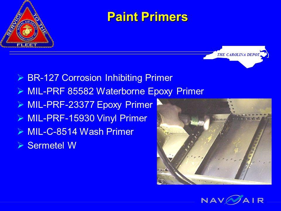 THE CAROLINA DEPOT Paint Primers  BR-127 Corrosion Inhibiting Primer  MIL-PRF 85582 Waterborne Epoxy Primer  MIL-PRF-23377 Epoxy Primer  MIL-PRF-1