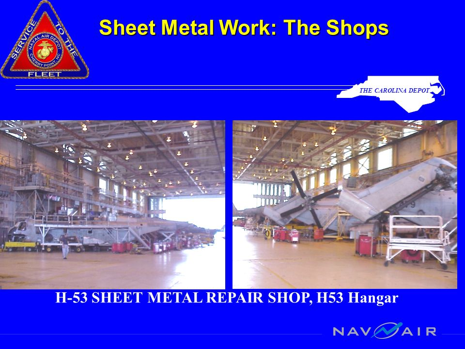 THE CAROLINA DEPOT Sheet Metal Work: The Shops H-46 SHEET METAL SHOP, H46 Hangar
