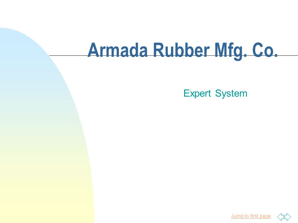 Jump to first page Armada Rubber Mfg. Co. Expert System